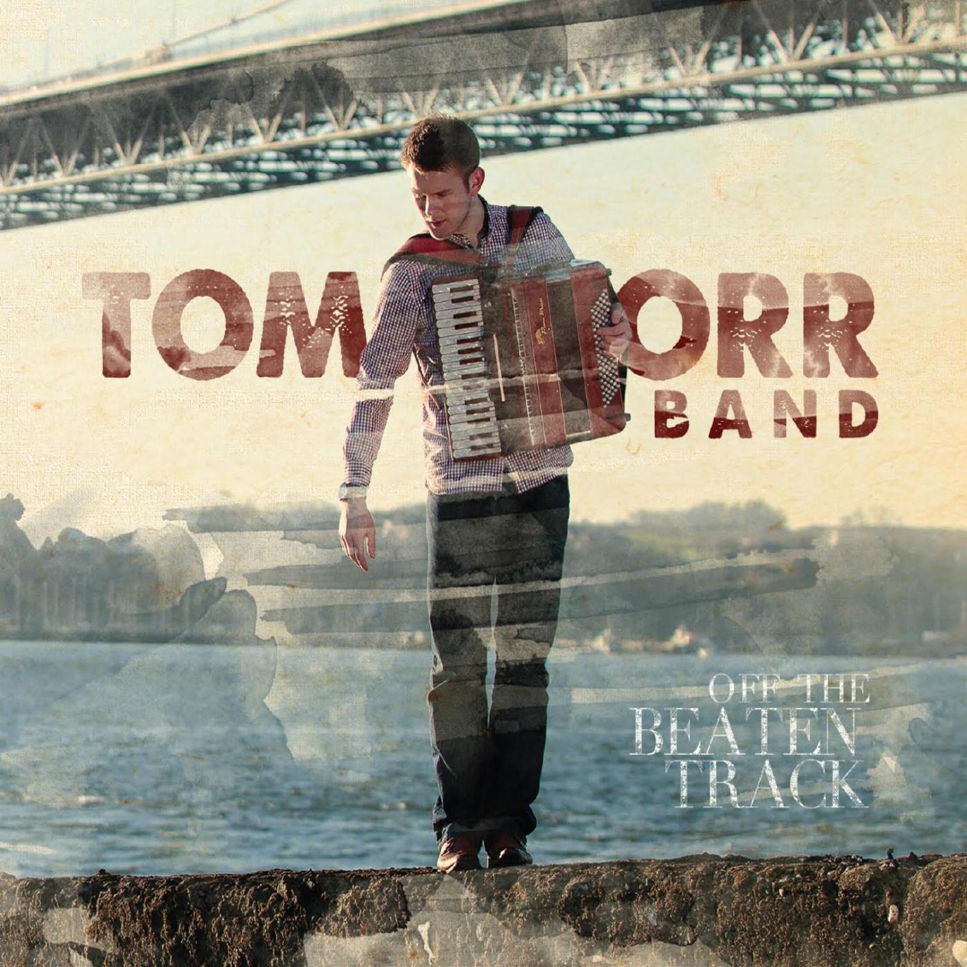 Thunderstruck by Tom Orr Band – FolkWaves