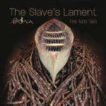 The Slave's Lament  (feat. Addis Pablo) by Brina