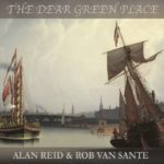 The Dear Green Place by Alan Reid and Rob van Sante