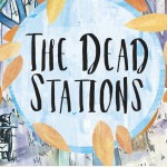 The Dead Stations – Mike Vass and Mairi Campbell